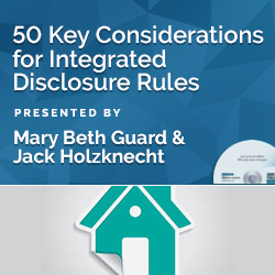 50 Key Considerations for Integrated Disclosure Rules