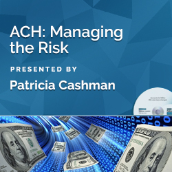 ACH: Managing the Risk