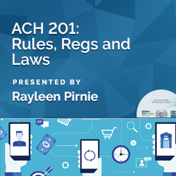 ACH 201: Rules, Regs and Laws