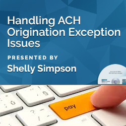 Handling ACH Origination Exception Issues