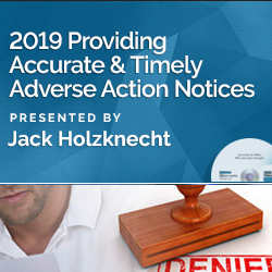 2019 Providing Accurate and Timely Adverse Action Notices