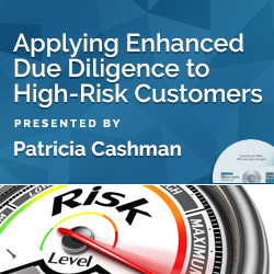 Applying Enhanced Due Diligence to High-Risk Customers