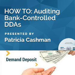 HOW TO: Auditing Bank-Controlled DDAs