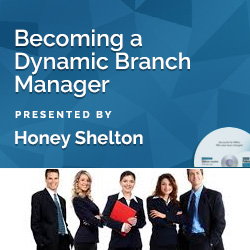 Becoming a Dynamic Branch Manager