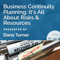 Business Continuity Planning: It's All About Risks & Resources