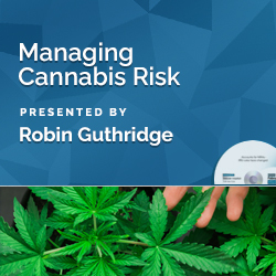 Managing Cannabis Risk