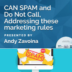 CAN SPAM and Do Not Call, Addressing these marketing rules