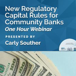 New Regulatory Capital Rules for Community Banks