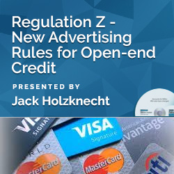 Regulation Z - New Advertising Rules for Open-end Credit - Click Image to Close