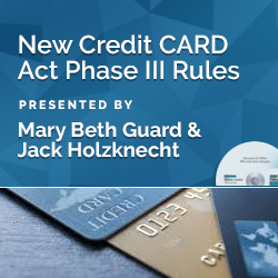 New Credit CARD Act Phase III Rules