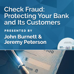 Check Fraud: Protecting Your Bank and Its Customers