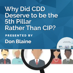 Why Did CDD Deserve to be the 5th Pillar Rather Than CIP?