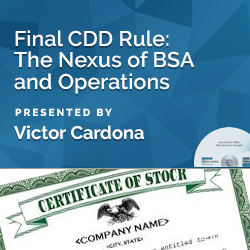 Final CDD Rule: The Nexus of BSA and Operations