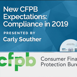 New CFPB Expectations: Compliance in 2019