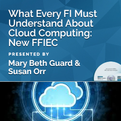 What Every FI Must Understand About Cloud Computing: New FFIEC