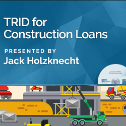TRID for Construction Loans