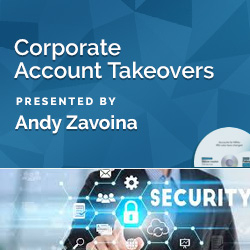 Corporate Account Takeovers