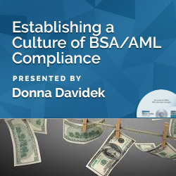 Establishing a Culture of BSA/AML Compliance
