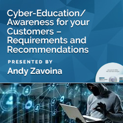 Cyber-Education/Awareness for your Customers – Requirements and