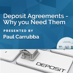 Deposit Agreements - Why you Need Them