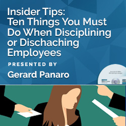 Insider Tips: Ten Things You Must Do When Disciplining or Discha - Click Image to Close