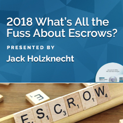 2018 What's All the Fuss About Escrows