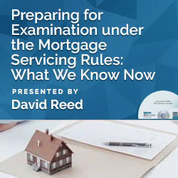 Preparing for Examination under the Mortgage Servicing Rules: W - Click Image to Close
