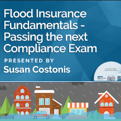 Flood Insurance Fundamentals – Passing the next Compli