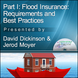 Part I - Flood Insurance Compliance - A Two-Part Companion Webin