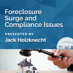 Foreclosure Surge and Compliance Issues