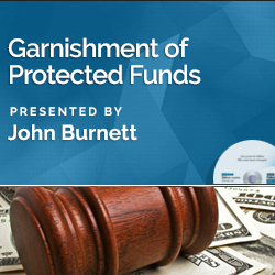 Garnishment of Protected Funds