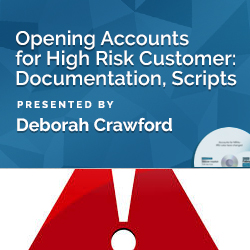 Opening Accounts for High Risk Customer: Documentation, Scripts