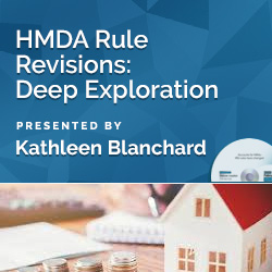 HMDA Rule Revisions: Deep Exploration