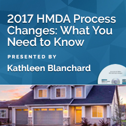 2017 HMDA Process Changes: What You Need to Know