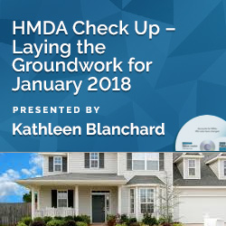 HMDA Check Up – Laying the Groundwork for January 2018
