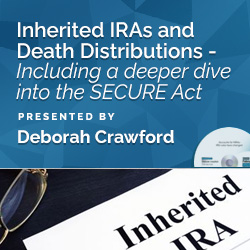 Inherited IRAs and Death Distributions
