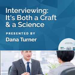 Interviewing: It's Both a Craft & a Science