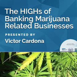 The HIGHs of Banking Marijuana Related Businesses