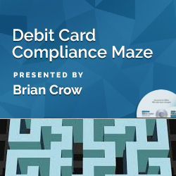 Debit Card Compliance Maze