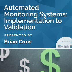 Automated Monitoring Systems: Implementation to Validation