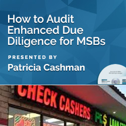 How to Audit Enhanced Due Diligence for MSBs