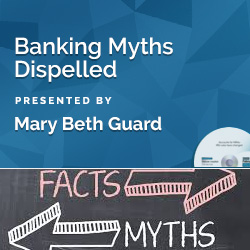 Banking Myths Dispelled