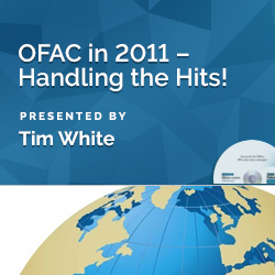 OFAC in 2011 – Handling the Hits!