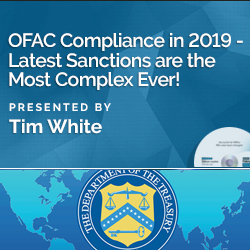 OFAC Compliance in 2019 - Latest Sanctions are the Most Complex