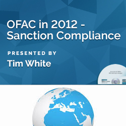 OFAC in 2012 - Sanction Compliance