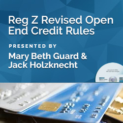Reg Z Revised Open End Credit Rules