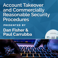 Account Takeover and Commercially Reasonable Security Procedures