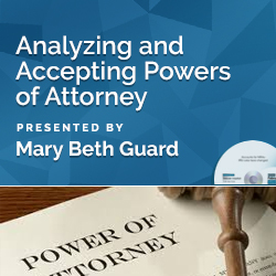 Analyzing and Accepting Powers of Attorney
