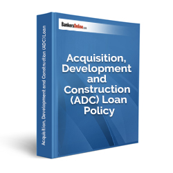 Acquisition, Development and Construction (ADC) Loan Policy