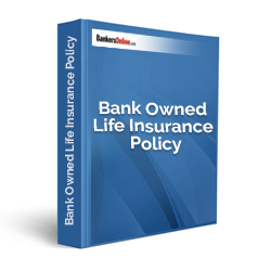 Bank Owned Life Insurance Policy